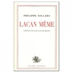 Lacan, Sollers, hommage, littérature, psychanalyse