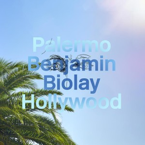 Benjamin biolay, album, musique, palermo hollywood, symphonie, harmonie, rimes, texte